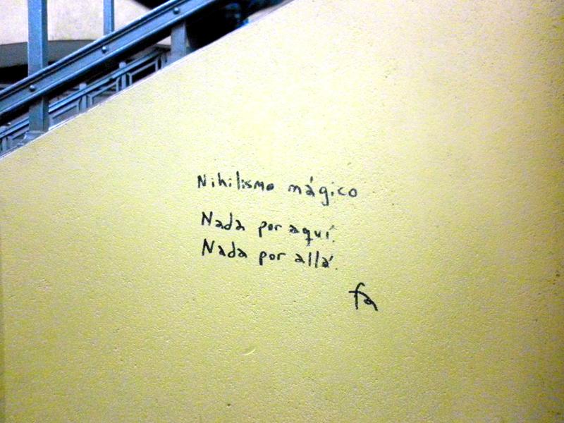 Nihilismo mágico // Nada por aquí. / Nada por allá.